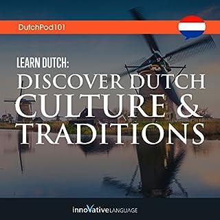 Learn Dutch     Discover Dutch Culture & Traditions              Autor:                                                                                                                                 Innovative Language Learning LLC                               Sprecher:                                                                                                                                 Innovative Language Learning LLC                      Spieldauer: 3 Std. und 12 Min.     Noch nicht bewertet     Gesamt 0,0