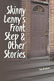 Skinny Lenny's Front Step & Other Stories