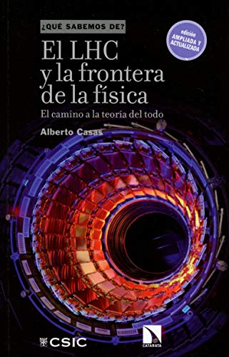 El LHC y la frontera de la física: El camino a la teoría...