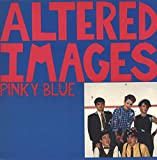 ALTERED IMAGES Pinky Blue vinyl Lp