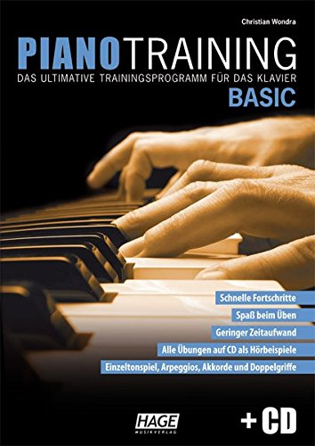 Piano Training Basic mit CD: Das ultimative Trainingsprogramm für das Klavier