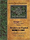 Strong Exhaustive Concordance with Brown, Driver & Briggs Lexicon Combined: Volume 1 Strong number 1-3962 (English Edition)