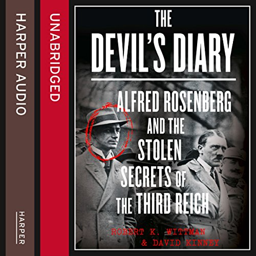 The Devil's Diary: Alfred Rosenberg and the Stolen Secrets of the Third Reich Titelbild