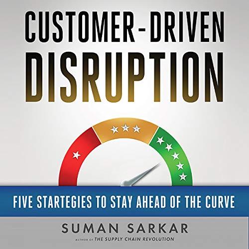 Customer-Driven Disruption audiobook cover art