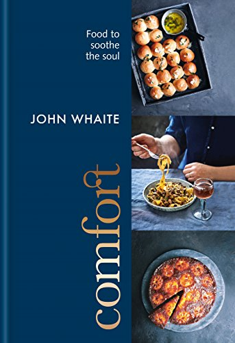 Comfort: food to soothe the soul (English Edition)