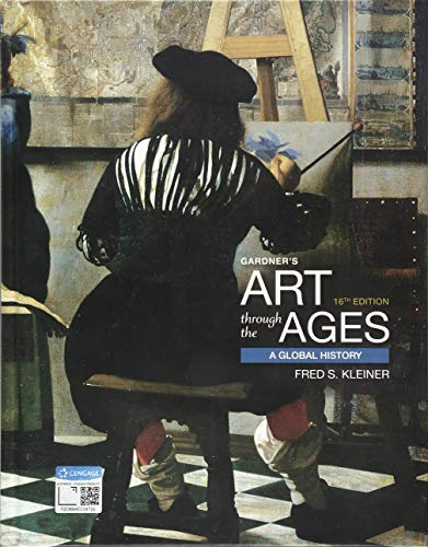 Compare Textbook Prices for Gardner's Art Through the Ages: A Global History 16 Edition ISBN 9781337630702 by Kleiner, Fred S.