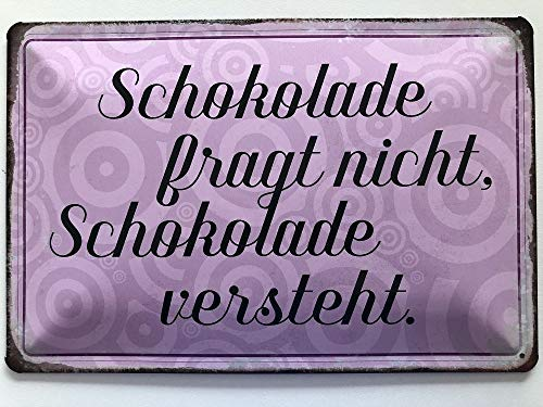 Deko7 Blik bord 30 x 20 cm met Duitse tekst Schokolade fragt Nicht, Chocolade Begrijpt [Duitse taal]