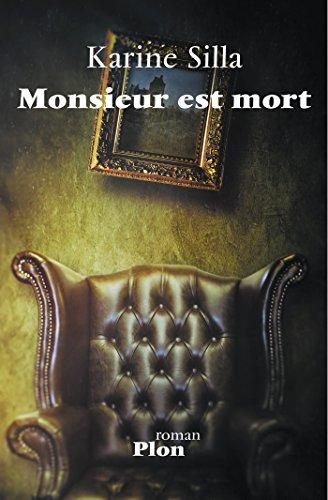 Monsieur est mort (French Edition)