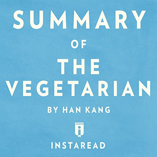 Summary of The Vegetarian: by Han Kang | Includes Analysis audiobook cover art