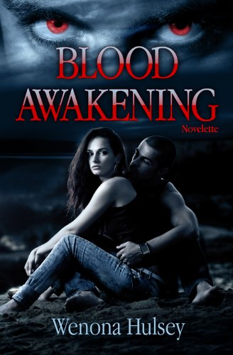 Book: Blood Awakening (The Blood Burden Series, #1) by Wenona Hulsey