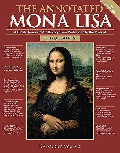 The Annotated Mona Lisa, Third Edition: A Crash Course in Art History from...