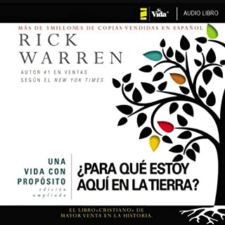 Una vida con propósito: ¿Para qué estoy aquí en la tierra? [The Purpose Driven Life: What on Earth Am I Here For?] cover art