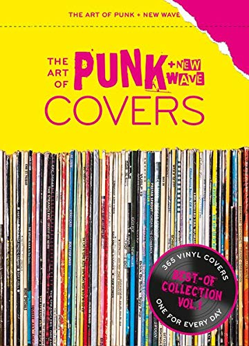 The Art of Punk + New-Wave-Covers: Best-Of Collection Vol. 1 (The Art of Vinyl Covers, Band 1)