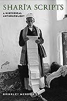 Shari'a Scripts: A Historical Anthropology