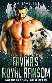 Favina's Royal Ransom (Northern Realm Royal Bears Book 1)