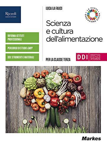 Scienza e cultura dell'alimentazione. Per la 3ª classe delle Scuole superiori. Con e-book. Con espansione online