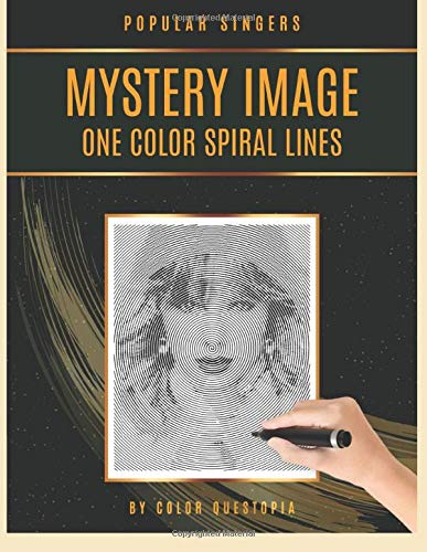 Popular Singers Mystery Image One Color Spiral Lines: Famous Faces Coloring Book For Adults For Relaxation And Stress Relief (Fun One Color Mystery Image Puzzles, Band 14)