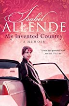 [My Invented Country : A Memoir] [By: Allende, Isabel] [April, 2004]