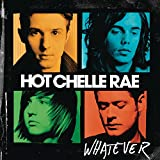 Songtexte von Hot Chelle Rae - Whatever