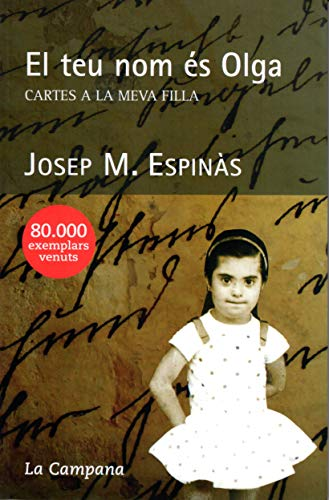 El teu nom és Olga: Cartes a la meva filla (Narrativa Catalana)