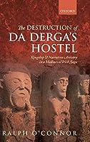 The Destruction of Da Derga's Hostel: Kingship and Narrative Artistry in a Mediaeval Irish Saga