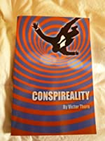 Conspireality 0988199726 Book Cover