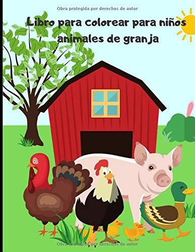 libro para colorear para niños - animales de granja: Libro de dibujo para niños pequeños - aprender sobre los animales y los vehículos de la campaña | 50 páginas en formato de 7*1 pulgadas