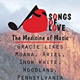 Gracie Likes Moana, Ariel, Snow White, Woodland, Pennsylvania