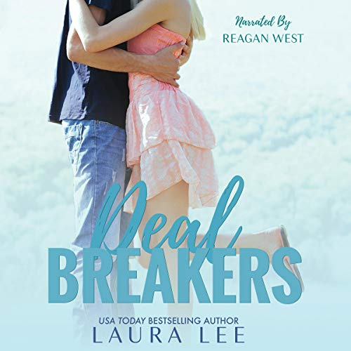 Deal Breakers (Dealing With Love, Book 1) audiobook cover art