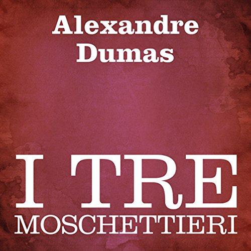 I tre Moschettieri [The Three Musketeers]                   By:                                                                                                                                 Alexandre Dumas                               Narrated by:                                                                                                                                 Silvia Cecchini                      Length: 21 hrs and 16 mins     3 ratings     Overall 3.7