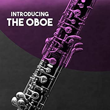 Introducing: The Oboe