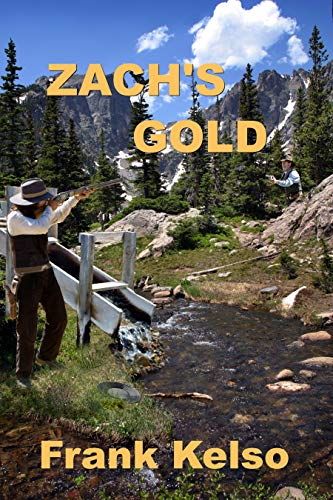 Book: Zach's Gold (The Jeb & Zach Series Book 2) by Frank Kelso