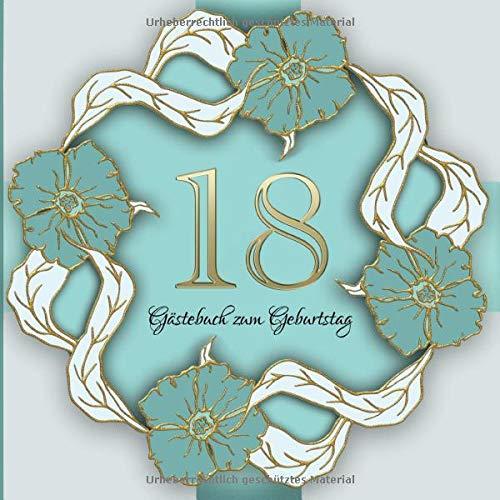 Gästebuch zum Geburtstag: 18 Jahre I Edles Vintage Cover in Gold und Grün I für 60 Gäste I für...