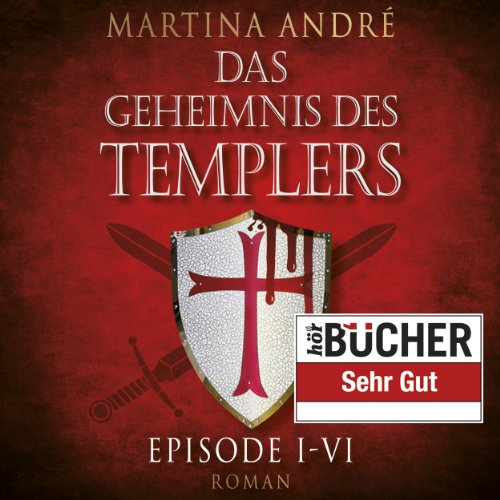 Das Geheimnis des Templers Episode I-VI audiobook cover art