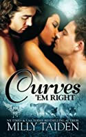 Curves 'em Right 150317512X Book Cover