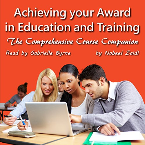 Achieving Your Award in Education and Training: The Comprehensive Course Companion audiobook cover art