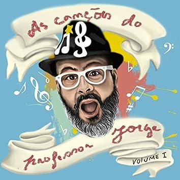 As Canções do Professor Jorge Vol. 1
