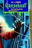 R. L. Stine: Der Spiegel des Schreckens
