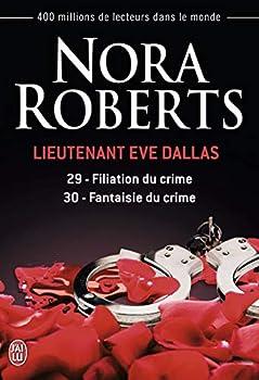 Paperback Filiation du crime - Fantaisie du crime (Lieutenant Eve Dallas (29-30)) (French Edition) Book