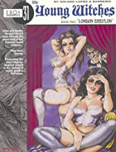 Young Witches Volume 2: London Babylon (v. 1)