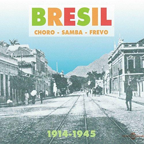 Bresil -Choro Samba Frevo-