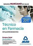 Técnico en Farmacia del Servicio Murciano de Salud. Simulacros de examen