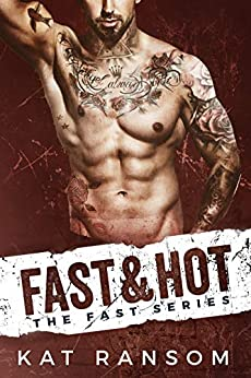 Fast & Hot: A Formula 1 Racing Romance (The Fast Series Book 3) by [Kat Ransom]