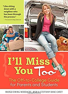 I'll Miss You Too: The Off-to-College Guide for Parents and Students