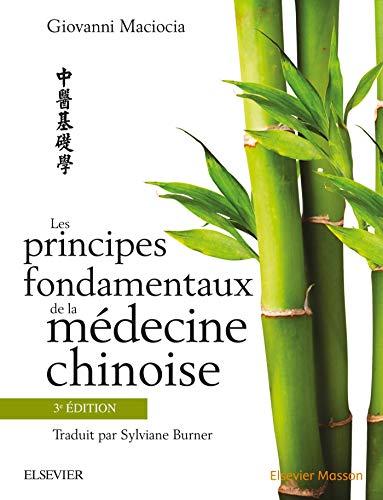 Les principes fondamentaux de la médecine chinoise, 3e...
