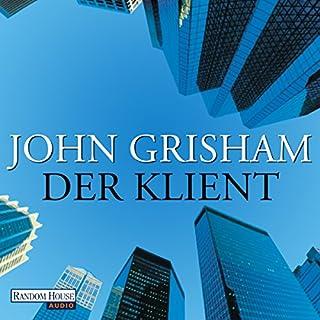 Der Klient                   Autor:                                                                                                                                 John Grisham                               Sprecher:                                                                                                                                 Charles Brauer                      Spieldauer: 20 Std. und 19 Min.     588 Bewertungen     Gesamt 4,5