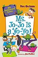 My Weirder-est School #7: Ms. Jo-Jo Is a Yo-Yo! (My Weirder-est School, 7)