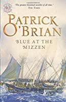 Blue at the Mizzen (Aubrey/Maturin Series) by Patrick O'Brian(2003-06-02)