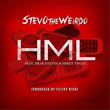HML (feat. Drae Steves & Mikey Vegaz)