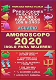 AMOROSCOPO 2020 - ACUARIO 2020 - ¡SOLO PARA MUJERES!: COMPATIBILIDAD ASTRAL EN 2020 - AMOR Y PELIGROS EN 2020 - HOROSCOPO PRENATAL - CARACTERISTICAS DE ... ASTRAL - PROFESORA INDHIRA SHANKAR nº 1)